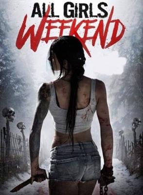 All Girls Weekend - Legendado