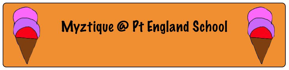Myztique @ Pt England School