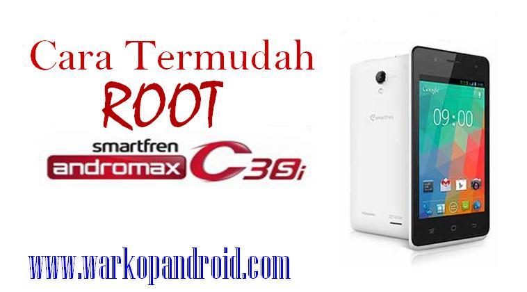 Cara Termudah Root Smartfren Andromax C3Si - Warkop Android