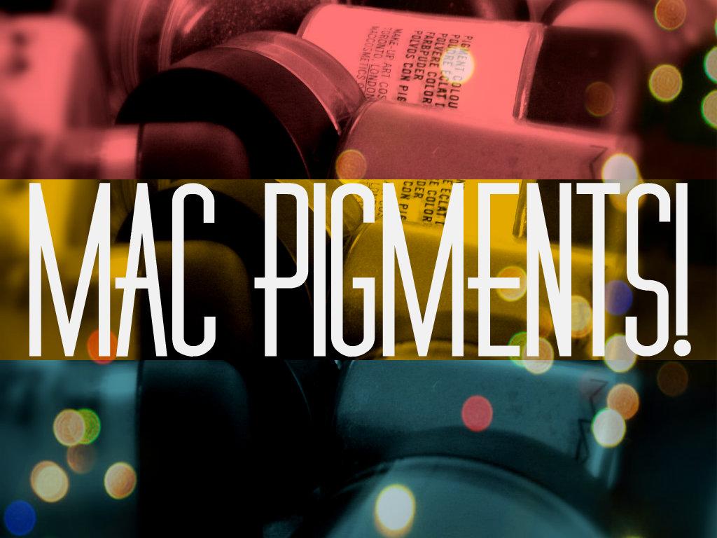 Pigmenti Mac: ricapitolando.
