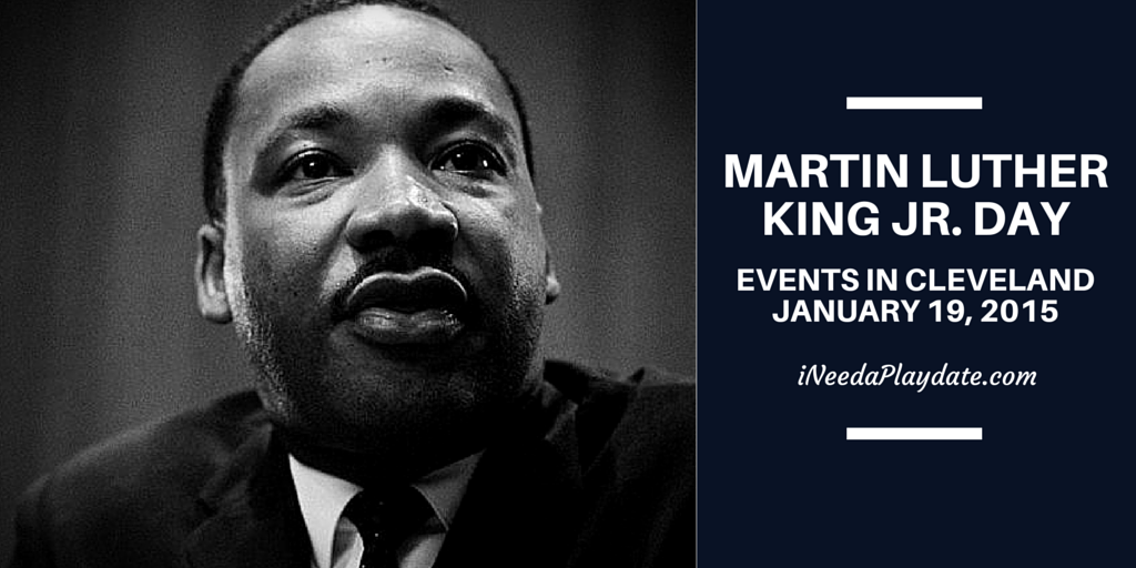 2015 List of Events in #CLE Celebrating the Life of Martin Luther King Jr.