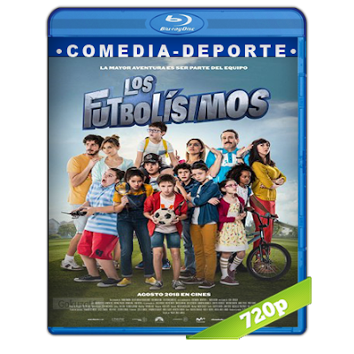 Los Futbolisimos (2018) BRRip 720p Audio Castellano 5.1