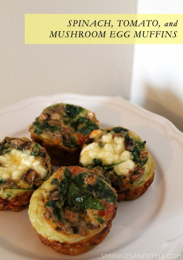 Spinach, Tomato, & Mushroom Egg Muffins    Sprinkles and Style
