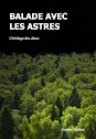 """Balade avec les Astres. Livre 2 : """"L'héritage des dieux"""""""