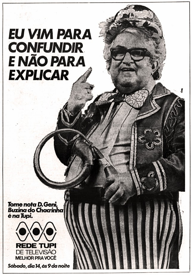 chacrinha.  história dos anos 70. propaganda decada de 70. anos 70. Oswaldo Hernandez.