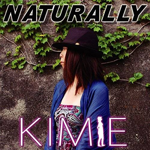 [Album] Kimie – NATURALLY (2015.12.01 /MP3/RAR)