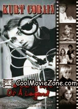 Kurt Cobain - The Early Life Of A Legend (2004)