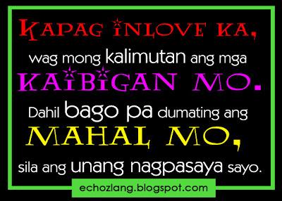 Kapag inlove ka wag mong kalimutan ang mga kaibigan mo