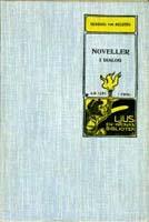 Henning von Melsted, Noveller i dialog, Förlaget Ljus, 1904
