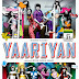 Yaariyan Full Movie 2014