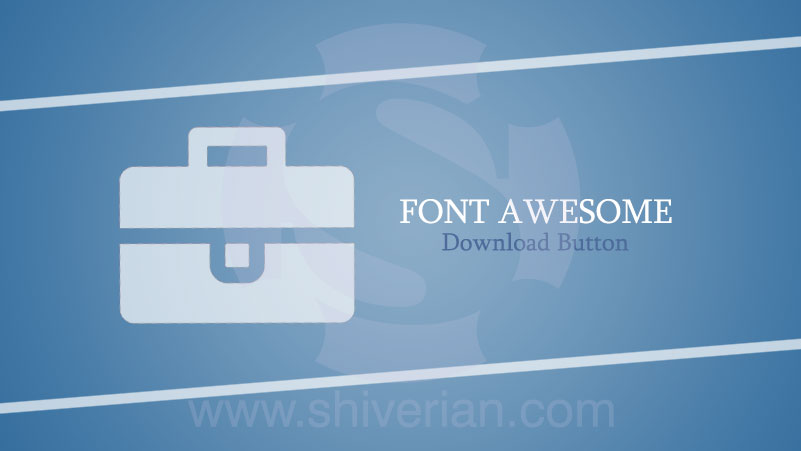 Membuat Download Button Dengan Font Awesome