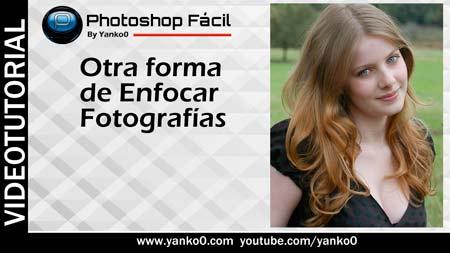 enfocar fotografías, Videotutorial, Photoshop, fotos