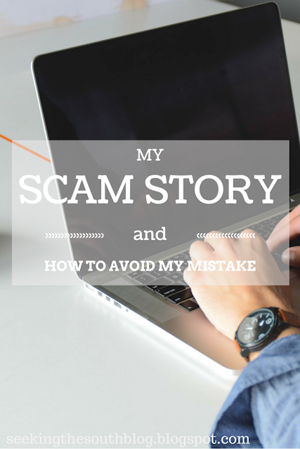 My Scam Story & How to Avoid My Mistake