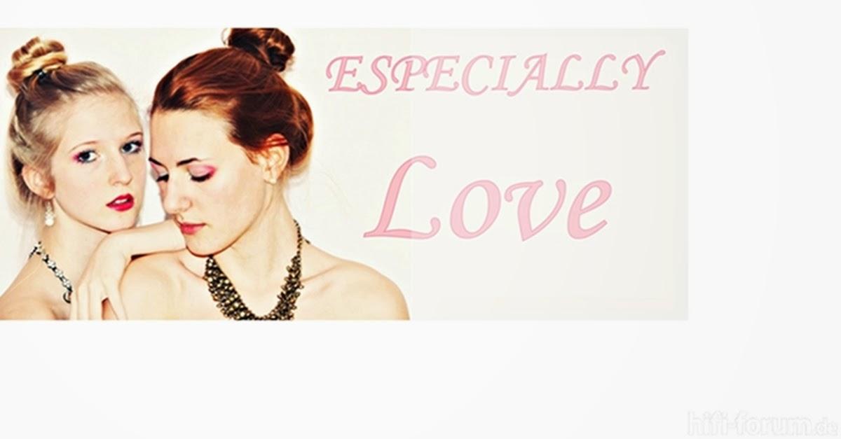 ESPECIALLY LOVE
