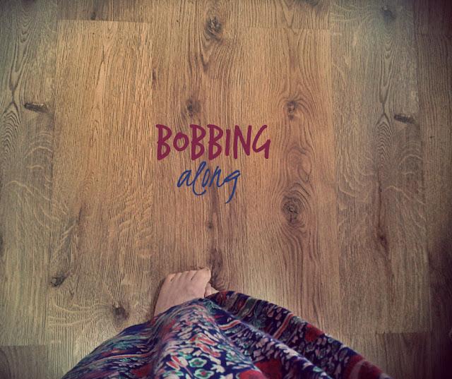 Bobbing Along