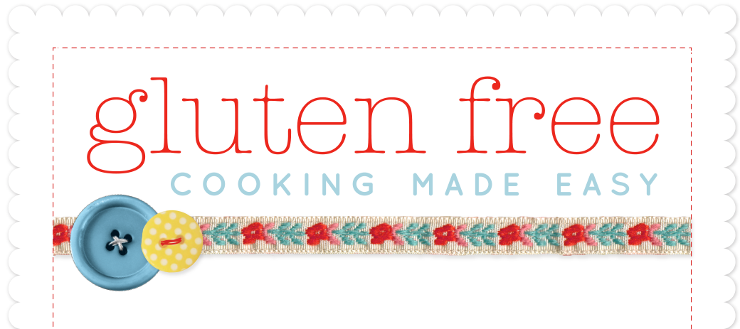 Gluten-free Cooking Made Easy