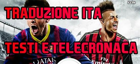Traduzione FIFA 14 PC - Testi e Telecronaca