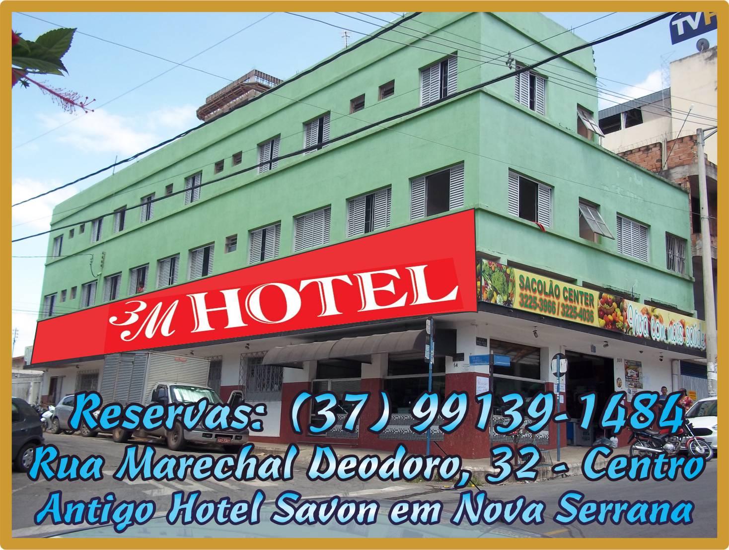 3M Hotel em Nova Serrana O Mais Novo Hotel