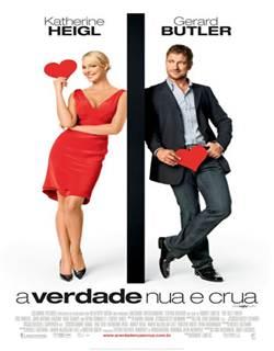 A Verdade Nua e Crua Dublado Rmvb + Avi Dual Áudio DVDRip
