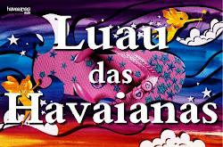 Luau das Havaianas