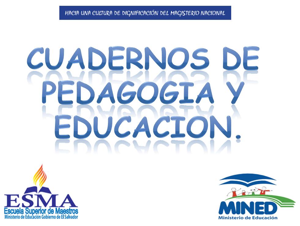 Cuadernos Pedagogicos ESMA MINED