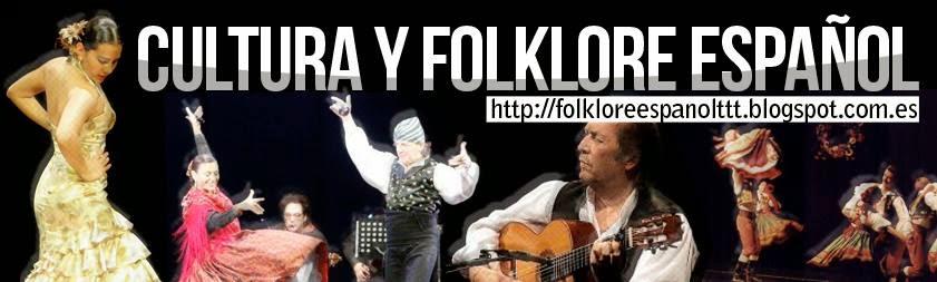 CULTURA Y FOLKLORE ESPAÑOL