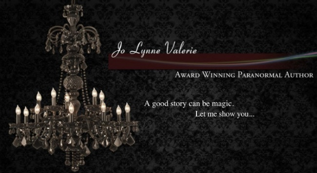 Blog of Paranormal Author JO LYNNE VALERIE
