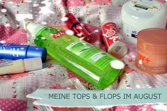 Meine Tops & Flops im August