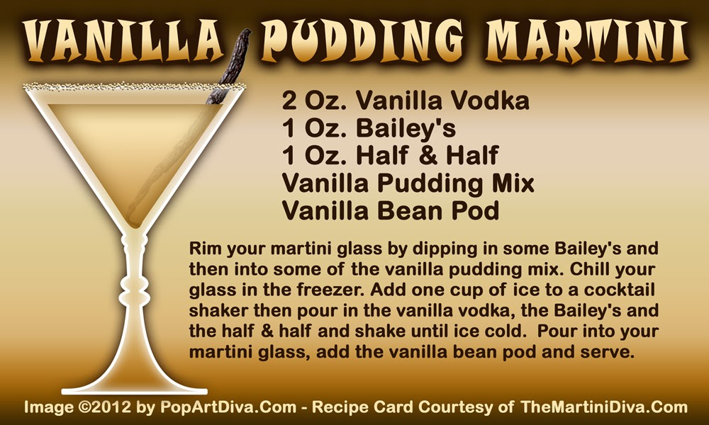 http://popartdiva.com/The%20Martini%20Diva/Martini%20Recipe%20Pages/Vanilla%20Pudding%20Martini.html