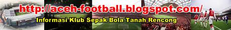 Informasi Klub Sepak bola Tanah Rencong (Aceh)