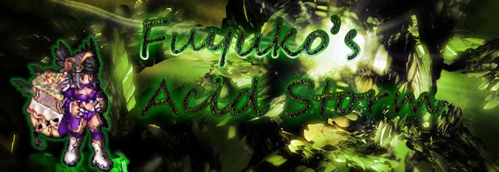 Fuyuko's Acid Storm