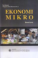 toko buku rahma: buku EKONOMI MIKRO Edisi Ke Dua, pengarang boediono, penerbit BPFE Yogyakarta