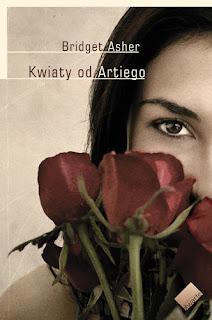 Kwiaty od Artiego - Bridget Asher