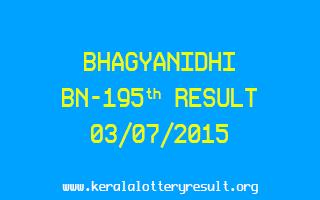 BHAGYANIDHI BN 195 Lottery Result 3-7-2015