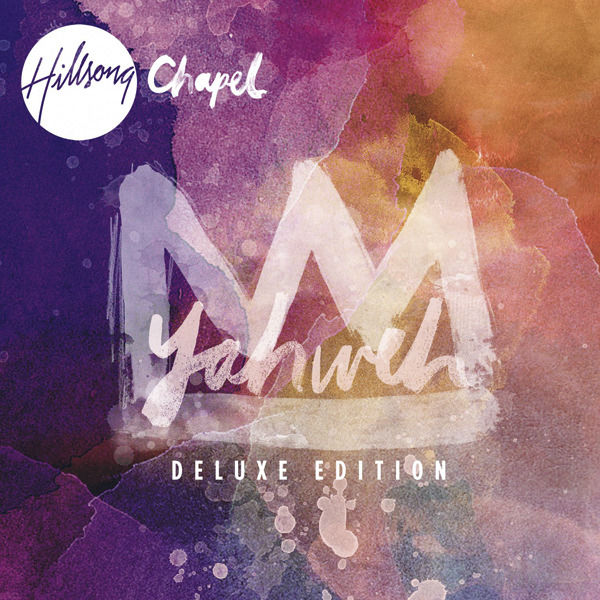 Hillsong chapel yahweh deluxe edition 2010