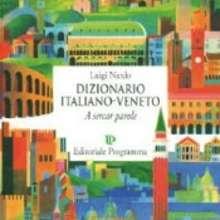 Dizionario italiano - veneto