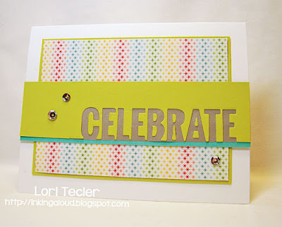 Celebrate-designed by Lori Tecler-Inking Aloud-die from My Favorite Things