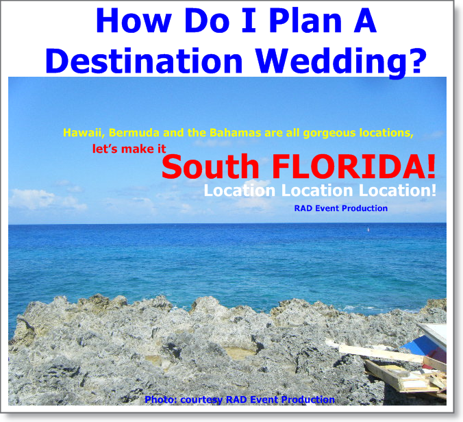 Rad event production inc how do i plan a destination for Plan a destination wedding