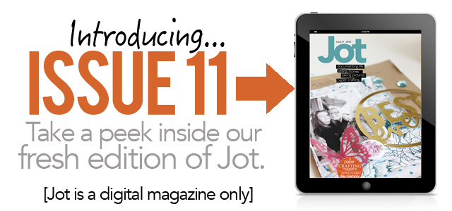 Featured - Jot Magazine: ISSUE 11