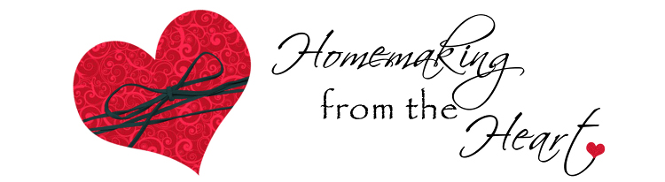 Homemaking From the Heart