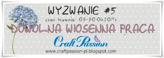 http://craftpassion-pl.blogspot.ie/2015/04/wyzwanie-5-dowolna-wiosenna-praca.html