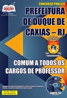 NOVO Concurso Prefeitura de Duque de Caxias / RJ - TODAS AS APOSTILAS - ESCOLHA A SUA !!!