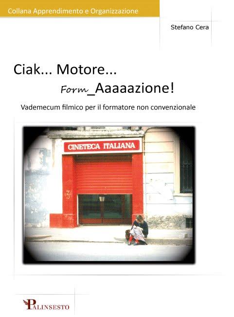 Ciak… Motore… Form_Aaaaazione!