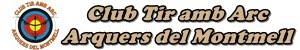 CLUB TIR AMB ARC ARQUERS DEL MONTMELL
