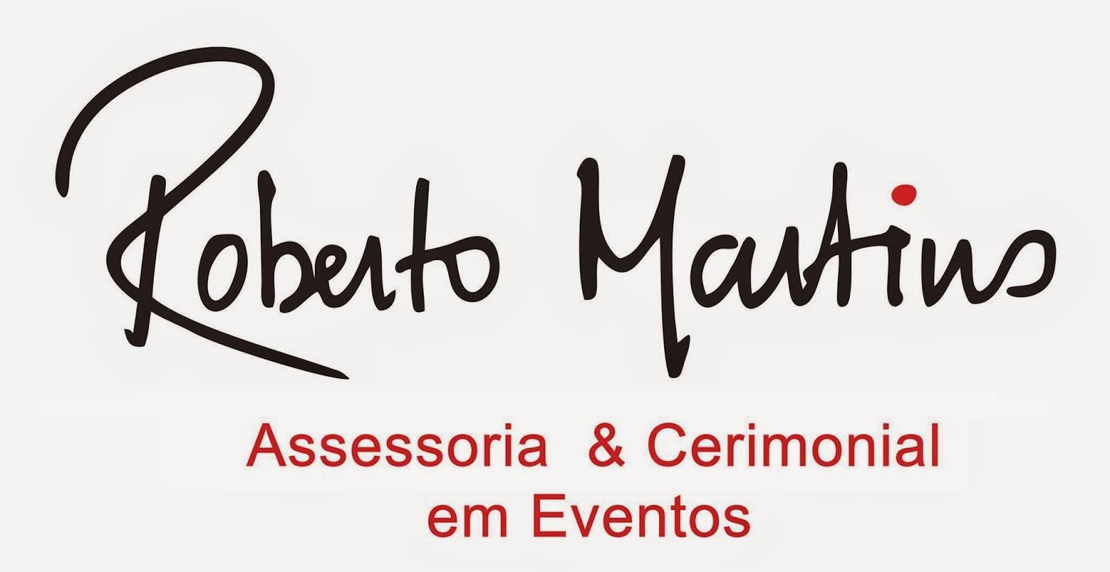 CERIMONIAL ROBERTO MARTINS