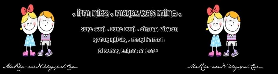 I'm NIBZ , MARBA was mine