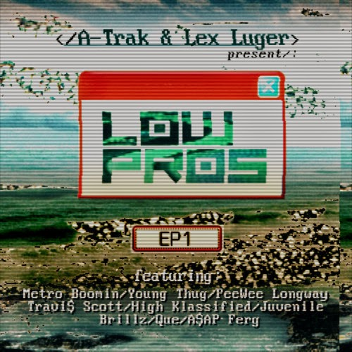 Low Pros EP1 Mixtape