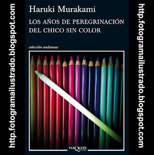 Los años de peregrinación del chico sin color Haruki Murakami Tusquets Lapices de colores