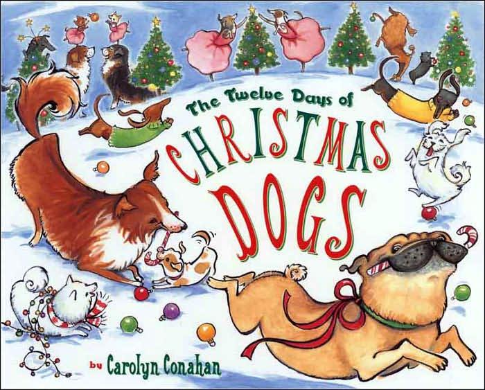 Buckeye Bookworm: The Twelve Days of Christmas Dogs by Carolyn Conahan