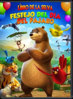 El Libro de la Selva Festejo del Día del Pajaro – DVDRIP LATINO